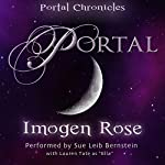 Portal: Portal Chronicles, Book 1 | Imogen Rose