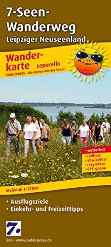7-Seen-Wanderweg, Leipziger Neuseenland: Leporello Wanderkarte mit Ausflugszielen, Einkehr- & Freizeittipps, wetterfest, reissfest, abwischbar, GPS-genau. 1:25000 (Leporello Wanderkarte / LEP-WK)