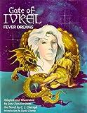 Gate of Ivrel: Fever Dreams