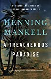 A Treacherous Paradise by  Henning Mankell in stock, buy online here