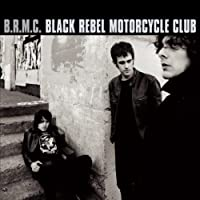 B.R.M.C. - Black Rebel Motorcycle Club