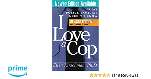 I love a cop revised edition what police families need to know i love a cop revised edition what police families need to know 8581000003076 medicine health science books amazon fandeluxe Gallery
