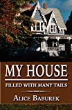 My House Filled with Many Tails, Alice Baburek, 1456082809