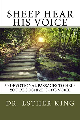 Sheep Hear His Voice: 30 Devotional Passages To Help You Recognize God's -