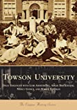 Towson University, Towson University Alumni Association Staff and Dean R. Esslinger, 0738541877