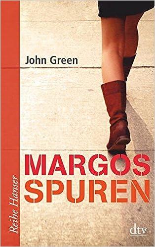 Margos Spuren (Reihe Hanser)  Amazon.de  John Green c5a5531929e