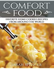 Comfort Food: Favorite Home Cooked Recipes From Around the World ***Black & White Edition**