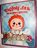Raggedy Ann and the Cookie Snatcher, Barbara Shook Hazen, 0307602621