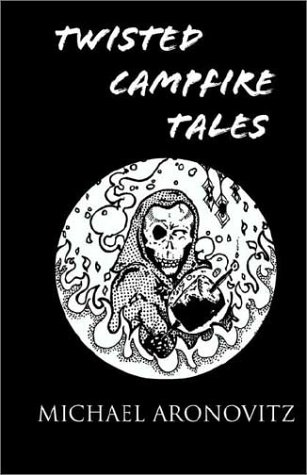 book cover of Twisted Campfire Tales