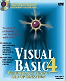 img - for Visual Basic 4: Performance Tuning and Optimization book / textbook / text book