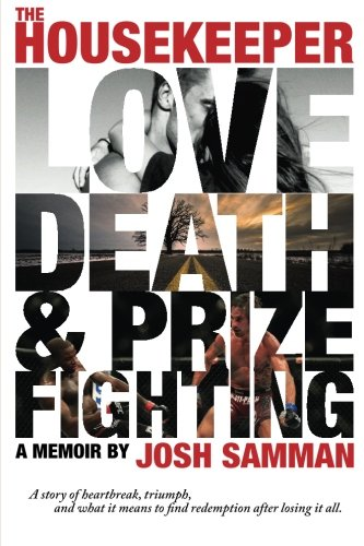 The Housekeeper: Love, Death, & Prizefighting [Samman, Joshua] (Tapa Blanda)