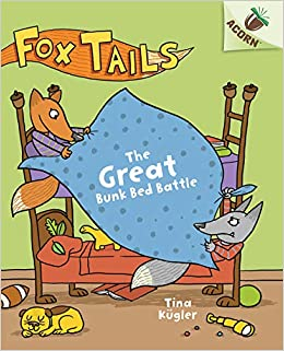 Amazon.com: The Great Bunk Bed Battle: An Acorn Book (Fox Tails #1) (1)  (9781338561685): Kügler, Tina: Books