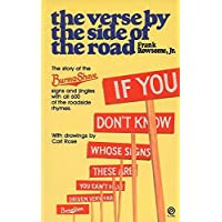 The Verse By the Side of the Road: The Story of the Burma-Shave       Signs And Jingles (Plume)