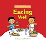 Eating Well, Liz Gogerly, 0778741109