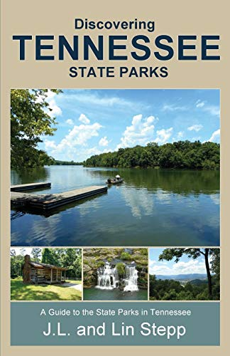 - Discovering Tennessee State Parks