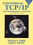 3: Internetworking with TCP/IP, Vol. III: Client-Server Programming and Applications, Linux/Posix Sockets Version: Client-Server Programming and Applications, Linux/Posix Sockets Version v. 3