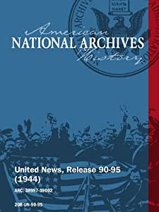 United News, Release 90-95 (1944) VICTORY IN THE MARSHALL ISLANDS, RAID ON BERLIN
