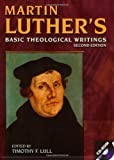 img - for Martin Luther's Basic Theological Writings (w/ CD-ROM) book / textbook / text book