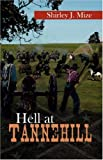 Hell at Tannehill, Shirley J. Mize, 074143542X