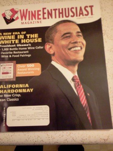 2009 Chardonnay - Wine Spectator Magazine, Febr 2009, The New Era of Wine in the White House, California Chardonnay
