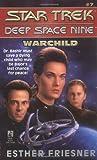 Star Trek - Deep Space Nine 7: Warchild Pb
