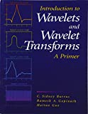 img - for Introduction to Wavelets and Wavelet Transforms: A Primer book / textbook / text book