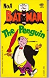 Front cover for the book Batman vs. the Penguin by Bob Kane