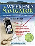 img - for The Weekend Navigator, 2nd Edition (International Marine-RMP) book / textbook / text book