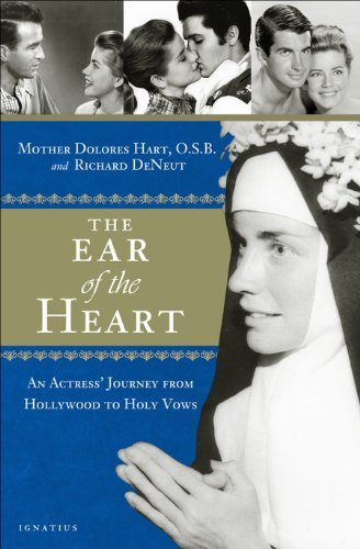 : An Actress' Journey from Hollywood to Holy Vows by Mother Dolores Hart (2013-05-07) ()
