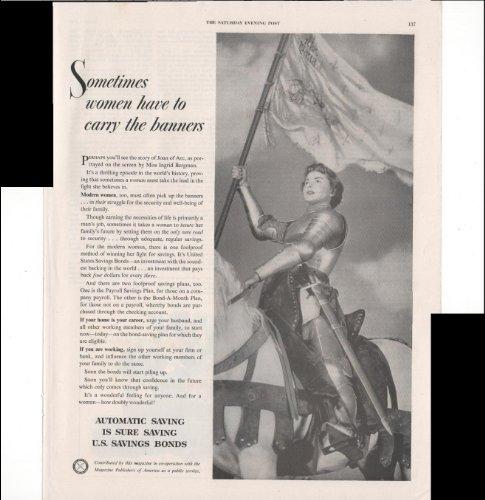 Automatic Saving Is Sure Saving U.S. Savings Bonds Ingrid Bergman Joan Of Arc Sometimes Women Have To Carry The Banners 1949 Vintage Antique Advertisement (Bergman Antique)