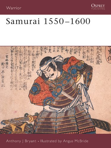 - Samurai 1550-1600 (Warrior Book 7)