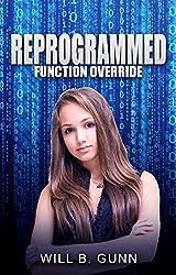 Reprogrammed - Function Override