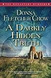 A Darkly HiddenTruth (The Monastery Murders) (Volume 2)