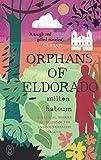 Orphans of Eldorado (The Myths)