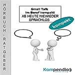 Small Talk im Beruf kompakt: Ab heute nie wieder sprachlos | Alessandro Dallmann