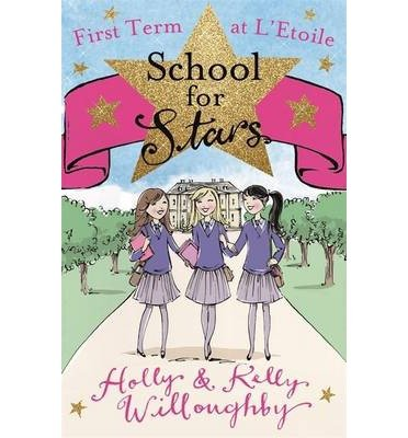 First Term At Letoile  School For Stars   Paperback    Common