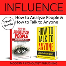 Influence: 2 Book Bundle: How to Analyze People & How to Talk to Anyone Audiobook by Modern Psychology Publishing Narrated by Terry F. Self