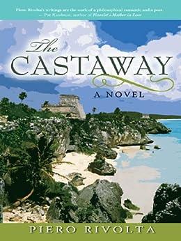 The Castaway (Sarasota Trilogy) by [Rivolta, Piero]