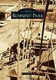 Rohnert Park, Tim Danisi and Rohnert Park Historical Society, 0738589241