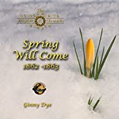Spring Will Come: The Bregdan Chronicles, Book 3 | Ginny Dye
