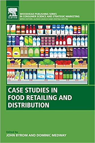 Case Studies in Food Retailing and Distribution (Woodhead