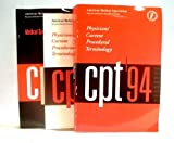 Cpt 94: Physicians' Current Procedural Terminology/Book and Supplement, Celeste G. Kirschner, Robin C. Burkett, 0899705561