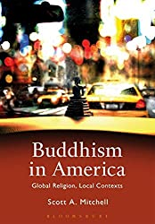 Buddhism in America by Scott A. Mitchell (2016-10-20)