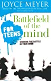 Battlefield of the Mind for Teens: Winning the Battle in Your Mind, Books Central