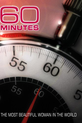 60 Minutes - The Most Beautiful Woman In The World (January 2, 2005)