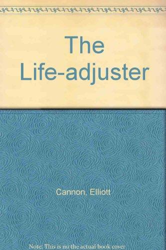 The Life-adjuster