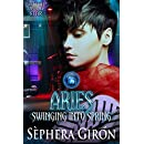 Aries: Swinging into Spring: Book Four of the Witch Upon a Star Series