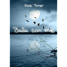 Balla con me (Italian Edition)