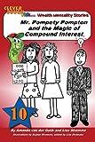 Mr. Pompety Pompton and the Magic of Compound Interest, Amanda van der Gulik and Lisa Strømme, 148254735X