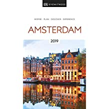 DK Eyewitness Travel Guide Amsterdam: 2019 (EYEWITNESS TRAVEL GUIDES)